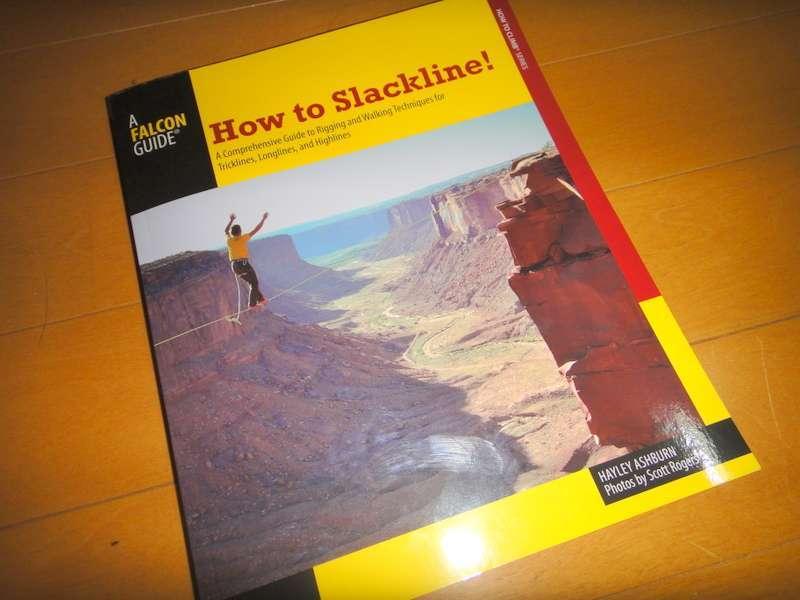 How to Slackline!というスラックライン書籍が情報豊富で写真も綺麗なんでオススメ