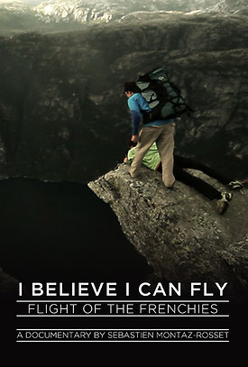 I Believe I can Fly is a 40-minute documentary directed by indie filmmaker Sébastien Montaz-Rosset. It contains breathtaking footage of the ultimate highline and base jumping adventure from beautiful places around the world.